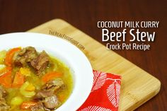 Coconut Milk Curry Beef Stew Crock Pot Recipe