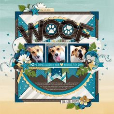 Woof by Cindy Schneider Dog Scrapbook Layouts, Album Scrapbook, Scrapbook Sketches, Scrapbook Paper Crafts, Paper Crafting, Dog Cone, Picture Layouts, Creative Memories, Making Ideas