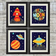 I love you to the moon and back - Outer Space Nursery Art , Set of 4-  8x10 Prints , Featuring A Rocket, Spaceship, & Planets