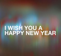 I wish you Happy New Year via lovethispic.com