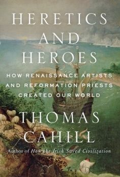 54 best non fiction images on pinterest book club books books to heretics and heroes by thomas cahill fandeluxe