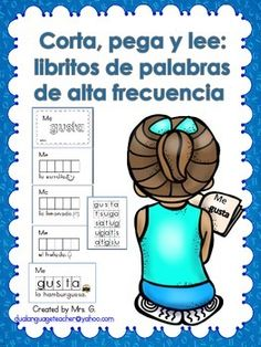 Cut, paste and read: Spanish high frequency words mini books Dual Language Classroom, Bilingual Classroom, Bilingual Education, Spanish Classroom, Bilingual Centers, Spanish Lessons For Kids, Spanish Teaching Resources, Spanish Lesson Plans, Mini Books