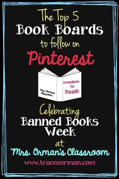 Mrs. Orman's Classroom: The Best Book Boards to Follow on Pinterest - Celebrating Banned Books Week