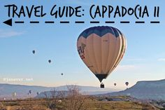 Travel guide: Cappadocia, Part II