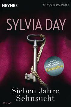 Sieben Jahre Sehnsucht von Sylvia Day