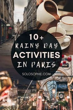 Rain in Paris activities/ How to Spend a Rainy Day in Paris (and still have fun!)