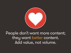 SEO = People don't want more content; they want better content. Add value, not volume. Email Marketing Agency, Marketing Articles, Marketing Digital, Content Marketing, Social Media Marketing, Marketing Quotes, Bingo, Entrepreneur, Media Matters