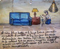 Маленькому Фелипе Лопесу пришла в голову замечательная идея засунуть ножик в розетку, и его ударило током. Родители благодарят Пресвятую Деву Скорбящую, что несмотря на то, что их мальчик теперь немного заикается, он хотя бы выжил. Они просят, чтобы он скорее поправился.