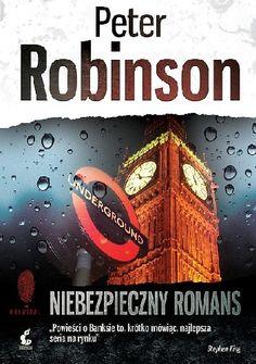 Peter Robinson Niebezpieczny romans