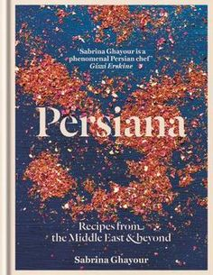 A celebration of the food and flavours of the southern and eastern shores of the Mediterranean Sea, Persiana is packed with over 100 modern and accessible recipes for delicious Middle Eastern dishes from BBC Good Food Show regular Sabrina Ghayour.