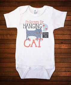 Another great find on #zulily! White 'With My Cat' Bodysuit #zulilyfinds