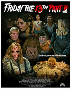 Friday the part 2 by Mario Frías Horror Movie Characters, Horror Movie Posters, Horror Films, Horror Art, Halloween Movies, Scary Movies, Halloween 1, Film Friday The 13th, Suspense Movies