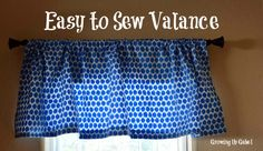 Sewing Curtains Easy to Sew Valance from Growing Up Gabel No Sew Curtains, How To Make Curtains, Rod Pocket Curtains, Valance Curtains, Sewing Class, Love Sewing, Hand Sewing, Sewing Hacks, Sewing Tutorials