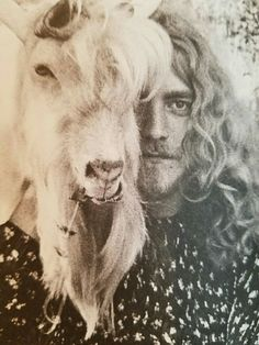 Robert Plant and a goat...nuff said.