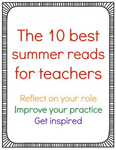 10 best summer reads for teachers offers books for professional development and teacher book clubs. Teaching Strategies, Teaching Tips, Teaching Reading, Learning, School Classroom, School Teacher, Classroom Ideas, Future Classroom, Classroom Organization