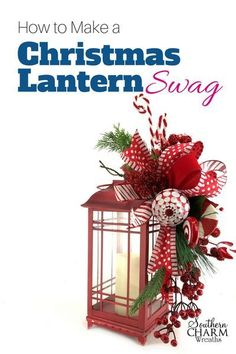 Whats a Lantern Swag? Its a beautiful flower arrangement that attaches to the top of a lantern to bring color into your space. In this video, I show you how to make a festive Christmas Lantern Swag in a peppermint candy theme. Christmas Swags, Christmas Wreaths To Make, Christmas Table Decorations, Noel Christmas, Outdoor Christmas, Christmas Projects, Christmas Ornaments, Christmas 2019, Decorating Lanterns For Christmas