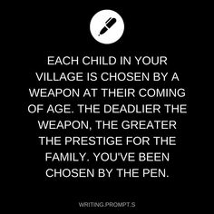 You just assume you are the least but little do you realize the pen is mightier then the sword And the things you write change the world. K.