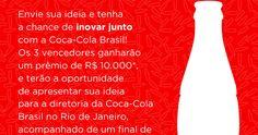 A Coca-Cola Brasil está buscando ideias inovadoras e de alto valor percebido para o consumidor, que tenham o potencial de elevar a experiênc...