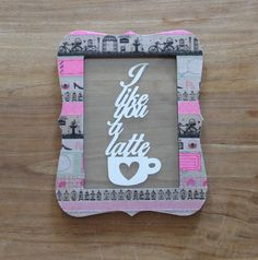 "Papercut art quote in an unique colorful frame; ""I like you a latte""."