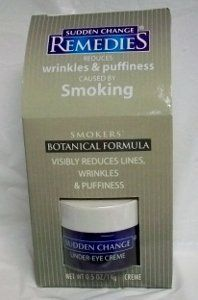 Sudden Change Remedies Under Eye Creme .5 oz Smokers Botanical Formula by Sudden change. $12.99. Visibly Reduces Lines, Wrinkles & Puffiness. Smokers Botanical Formula. Reduces wrinkles and puffiness caused by smoking.