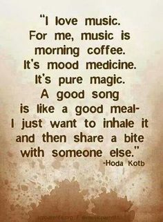 Music is my life. Without it. I would be normal....  *gets chills* that's a scary thought......