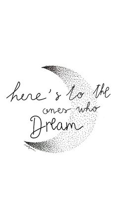 'here's to the ones who dream' La La Land Lyric Quotes, Movie Quotes, Words Quotes, Wise Words, Pretty Words, Beautiful Words, George Carlin, Music Tattoos, Music Lyrics