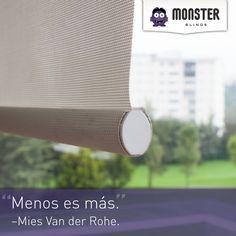 Mies Van der Rohe #monsterblinds #remodela #preciosaccesibles #diseño #tendencias #variedad #decoración #estilo #espacios #persianas #frases  #blinds #design #interiordesign