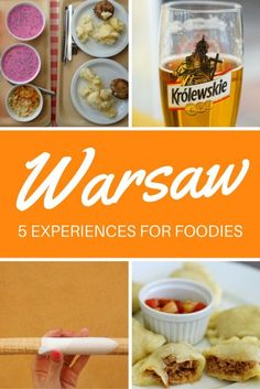 Warsaw for Foodies: 5 Food & Drink Experiences You Shouldn't Miss