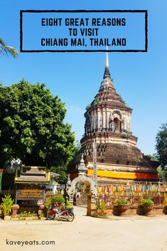 Eight Great Reasons to Visit Chiang Mai