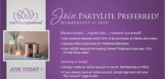Become a PartyLite Preferred member and earn points toward free products! It's like using a rewards card! And it's FREE to sign up! Go to www.partylite.biz/tamimcbride