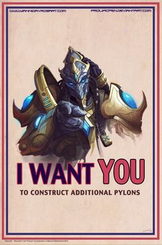 I want YOU: Starcraft Propaganda posters