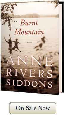 BURNT MOUNTAIN by Anne Rivers Siddons. Jacket Design by Catherine Casalino. Photography by Brian Bailey/CORBIS.