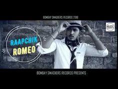 Make way for  Rapchik Romeo