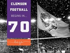 We are 70 days away! Go Tigers! Clemson Football, Tigers, Big Cats