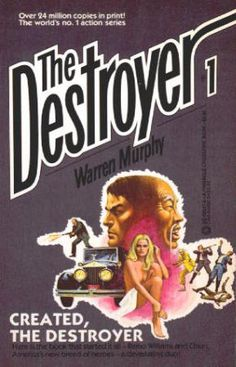 THE DESTROYER by Richard Sapir and Warren Murphy. #1 CREATED, THE DESTROYER: Paperback, FN+, (Published 1971) November 1984, 17th Printing, Pinnacle Books, $7.50