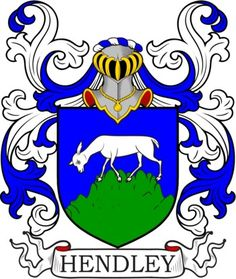 Hendley Family Crest and Coat of Arms