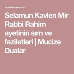 Selamun Kavlen Mir Rabbi Rahim ayetinin sırrı ve faziletleri | Mucize Dualar