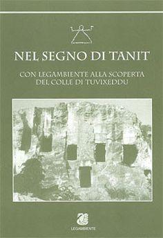 Sardegna: Nel Segno di Tanit.