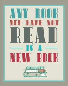 Bibliophile Typography Print - Aqua and Red and Gray - Any Book You Have Not Read is a New Book - 11x14 Books and Reading Quote. $35.00, via Etsy.