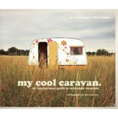 My Cool Caravan. Covet.
