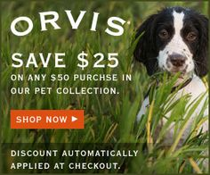 AMAZING DOGGIE DEAL FROM ORVIS Hurry!! Ends 11/25