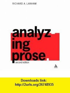 Austin rohl z9j4j83 on pinterest analyzing prose 9780826461902 richard lanham isbn 10 0826461905 isbn ebooks onlinetutorials fandeluxe Choice Image