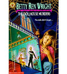 The Dollhouse Murders by Betty Ren Wright | Scholastic.com