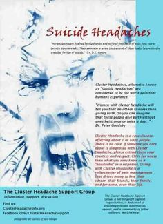 Cluster headache ... http://headaches17.info/category/headache-types/cluster-headaches/