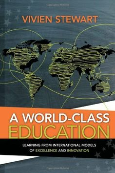 A World-Class Education: Learning from International Models of Excellence and Innovation Vivien Stewart, http://www.amazon.co.jp/dp/1416613749/ref=cm_sw_r_pi_dp_0cGvtb0N70VYN