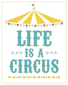 Life is a Circus Poster by ItsHueILove on Etsy, $40.00