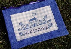 """Cross Stitch """"Welcome Home""""    by New York Dreamer"""