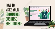 #Revalsys #CreatingPossibilities #Ecommerce #SustainableEcommerce Our latest blog post: How To Make Your Ecommerce Business Sustainable Corporate Presentation, Ecommerce, Sustainability, Make It Yourself, Business, Blog, How To Make, Blogging, Store