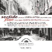 """Exposição """"Lisboa antiga"""" e Prova de Vinhos Quinta do Piloto. Reserve aqui o seu convite e venha provar em Belém, Sábado 28 de setembro"""