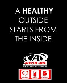AdvoCare! AdvoCare MOTIVATION!!! For more information, please e-mail me at team24champs@gmail.com or visit my site at www.advocare.com/140515741